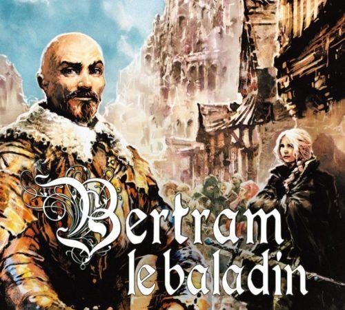 Bertram le baladin - Roman de Fantasy de Camille Leboulanger - Éditions Critic 2017