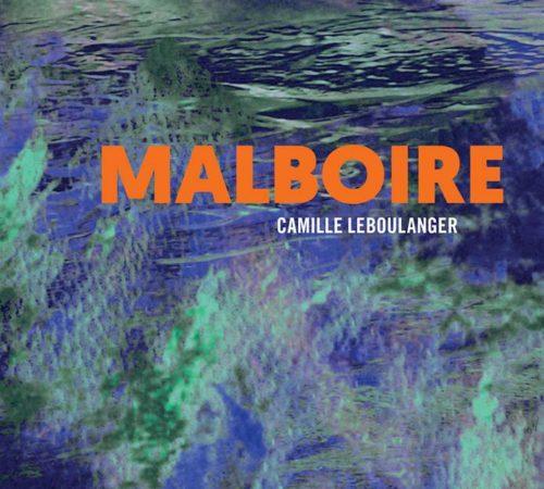 Malboire - Roman de science-fiction de Camille Leboulanger - L'Atalante 2018